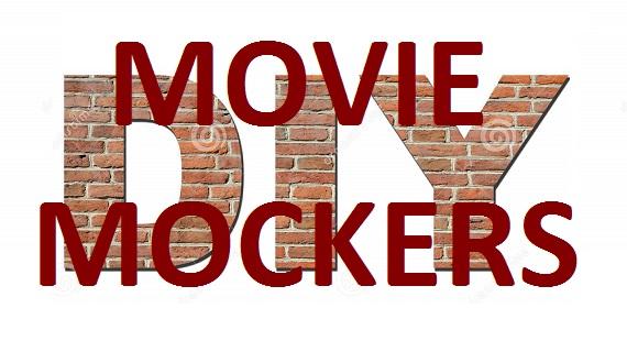 Movie Mockers:DIY