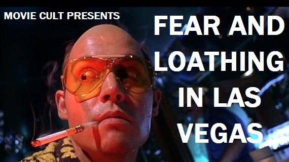 Movie Cult: Fear and Loathing in Las Vegas