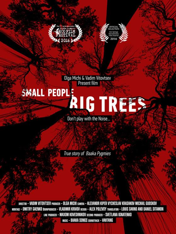 SMALL PEOPLE, BIG TREES