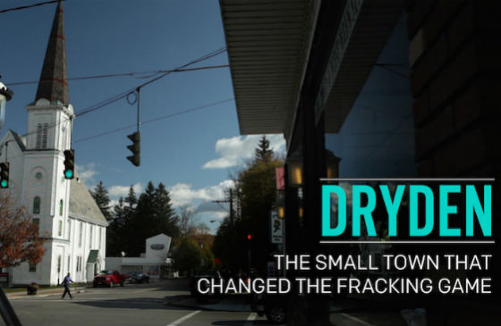Dryden - The Small Town that Changed the Fracking Game