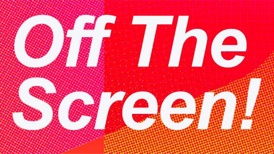 OffTheScreen.jpg