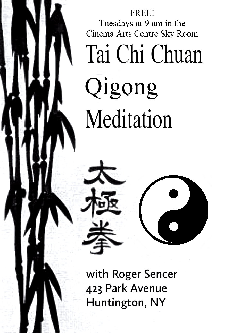 Cinema Arts Centre - TAI CHI CHUAN / QIGONG / MEDITATION with Roger