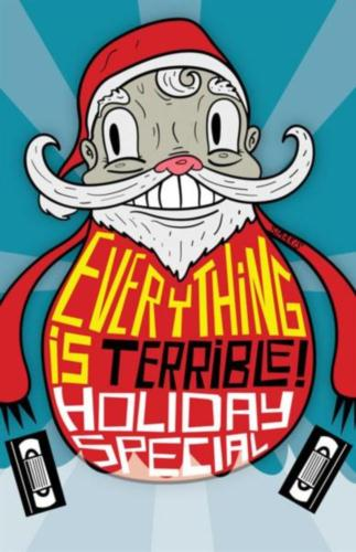 Everything is Terrible Holiday 2012.jpg