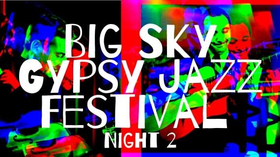 Big Sky Gypsy Jazz Festival