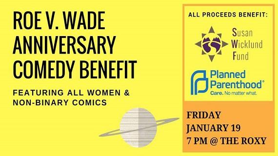 Roe v. Wade Anniversary Comedy Benefit