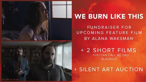 We Burn Like This Fundraiser