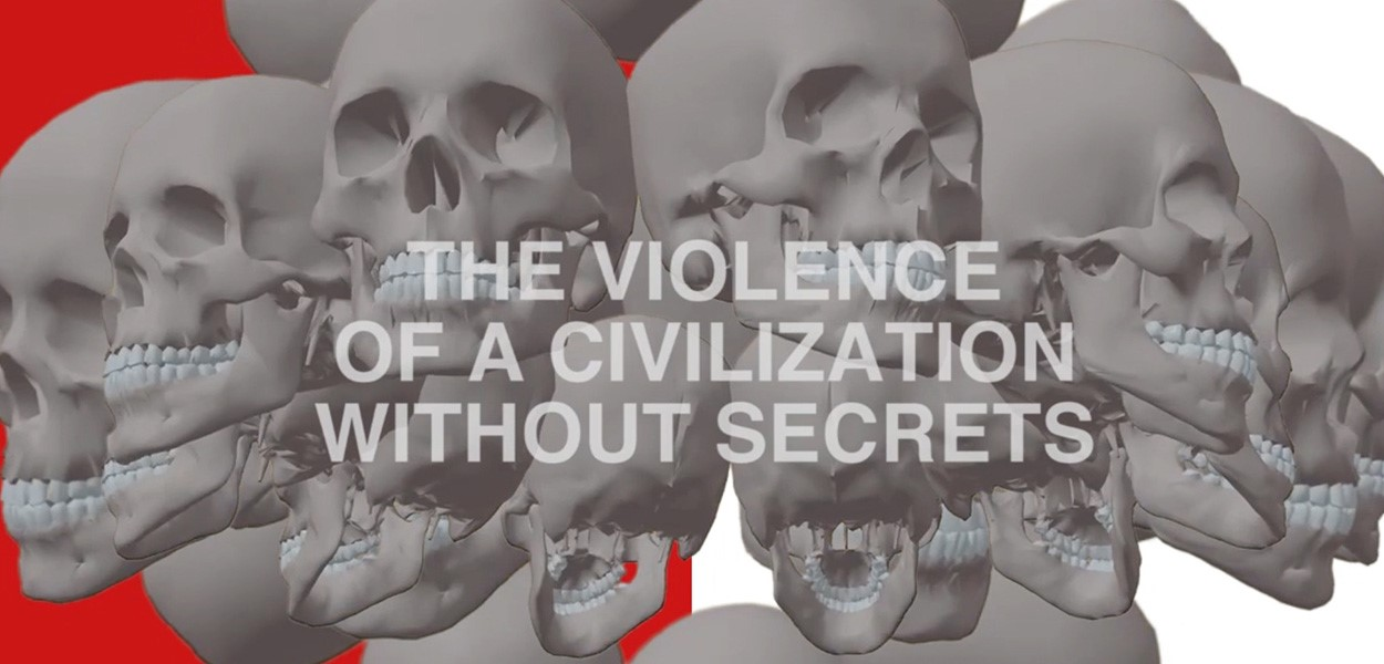 The Violence of a Civilization without Secrets