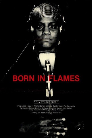Pickford Film Center - Born In Flames (1983)