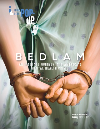 Bedlam (Indie Lens Pop-Up)
