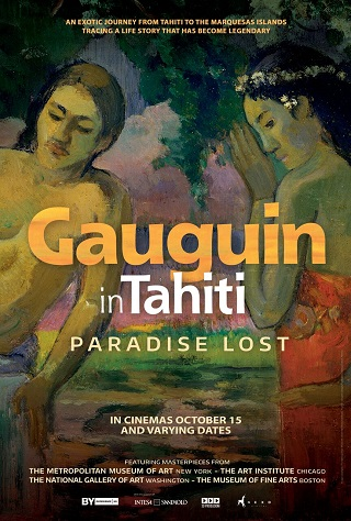 Gaugin in Tahiti: Paradise Lost (Great Art on Screen)