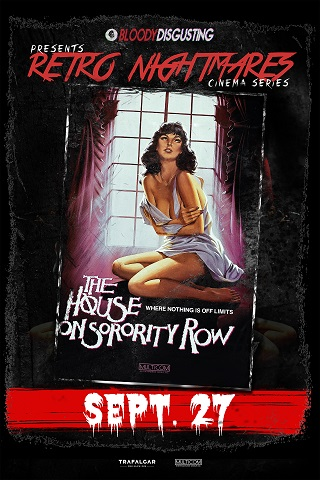 Retro Nightmares: The House on Sorority Row