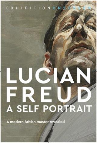 Lucian Freud: A Self Portrait (Exhibition on Screen)