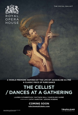 The Cellist / Dances at a Gathering (Royal Ballet)