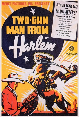 The Symbol of the Unconquered / Two-Gun Man from Harlem