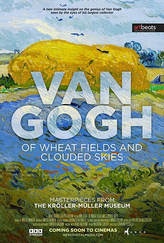 Van Gogh: Of Wheat Fields and Clouded Skies (Exhibition on Screen)