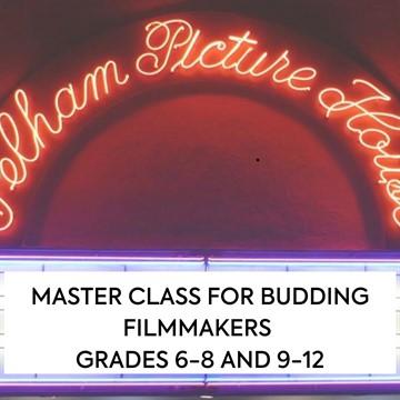 Rising Stars: Online Master Class for Budding Filmmakers, Grades 6-8